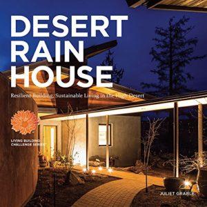 Desert Rain House-Resilient Living